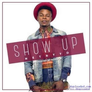 Netrryo - Show Up (Prod. By Sossick)
